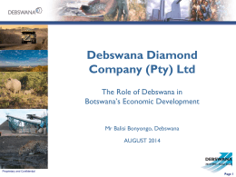 Debswana Diamond Company (Proprietary) Limited Debswana Update to