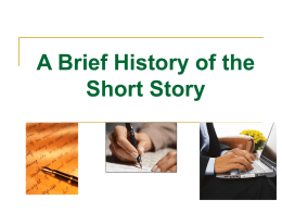 A Brief History of the Short Story