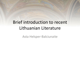Brief introduction to recent Lithuanian Literature