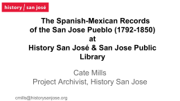 The Spanish-Mexican Records of the San Jose Pueblo