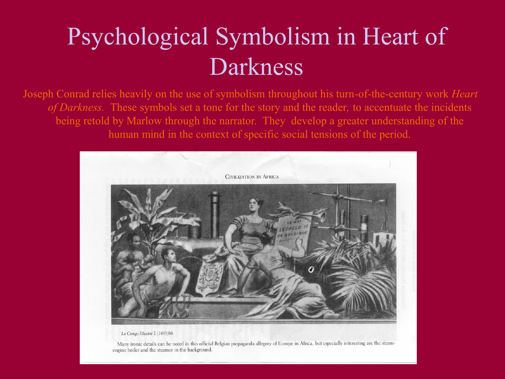 the symbolism of horror in the heart of darkness by joseph conrad The horror: joseph conrad's heart of darkness and its mysteries, is only a symbol of the larger darkness, which is in the heart of man (qtd in harkness.