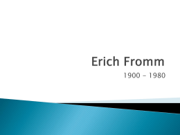 Erich Fromm - PSYC DWEEB