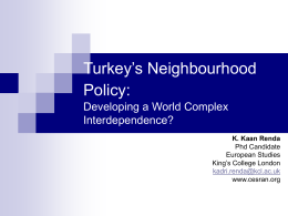 Turkey`s Neighbourhood Policy