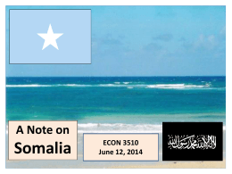 Somalia - ECON 3510 – African Economic Development