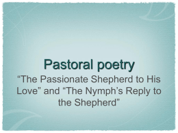 "Pastoral poetry ""The Passionate Shepherd to His Love"" and ""The"