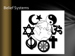 I. Belief Systems (World Religions)