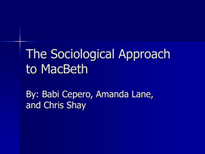 The Sociological Approach to MacBeth