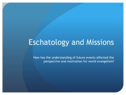 08 Eschatology and Missions