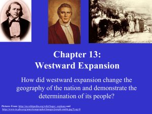 Chapter 13: Westward Expansion