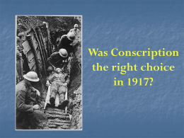 Was Conscription the Right Choice?