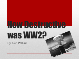 How Destructive was WW2? - Beverley Grammar School