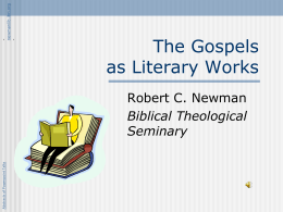 The Gospels as Literary Works