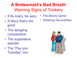 A Bridesmaid`s Bad Breath Warning Signs of Trickery