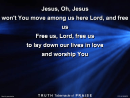 Jesus, O Jesus won`t.. - Truth Tabernacle of Praise