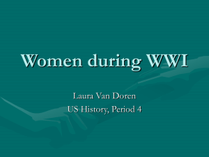 Women during WWI Laura Van doren