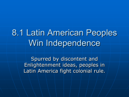 24.1 Latin American Peoples Win Independence