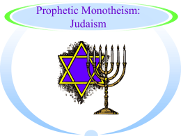 Prophetic Monotheism: Judaism