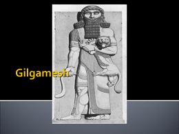 Introductory Notes: Gilgamesh Background