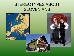 STEREOTYPES ABOUT SLOVENIAN
