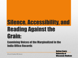 Silence, Accessibility, and Reading Against the Grain: