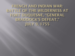 French and Indian War: Battle at Fort Duquesne, General Braddock`s