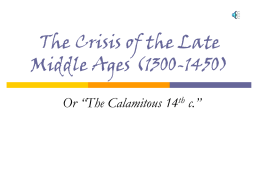 The Crisis of the Late Middle Ages (1300