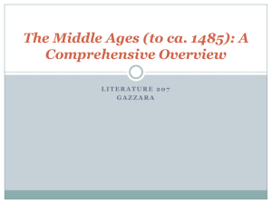 The Middle Ages (to ca. 1485): A Comprehensive Overview