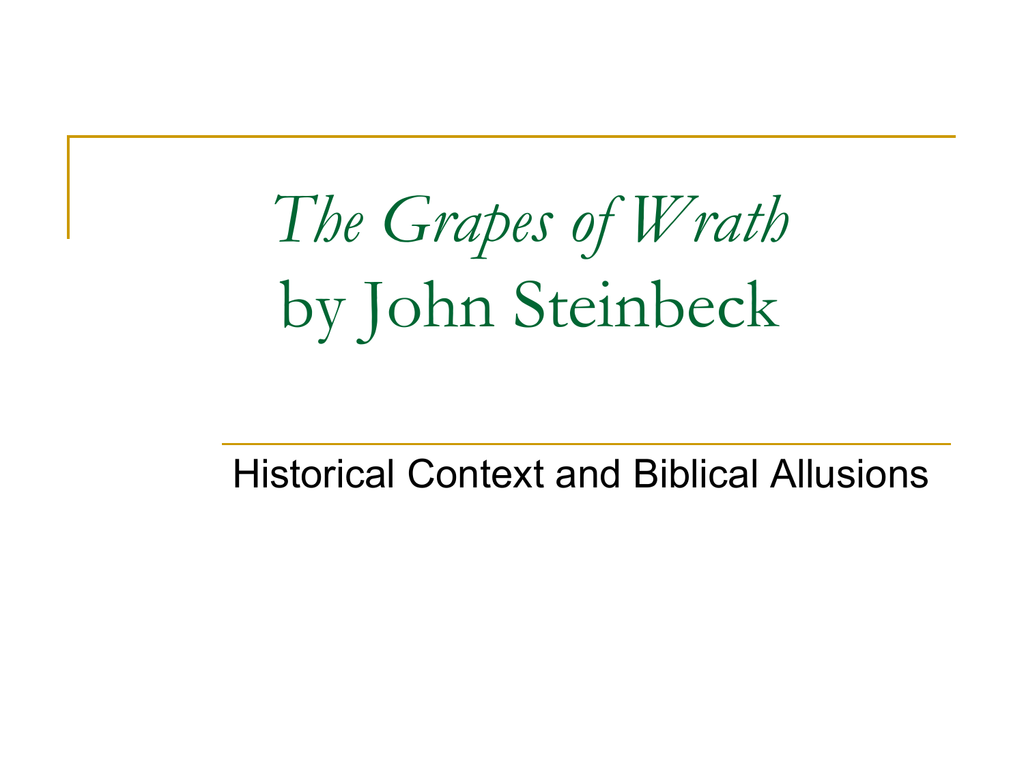 biblical allusions in grapes of wrath