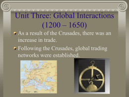 Unit Three: Global Interactions (1200 – 1650)