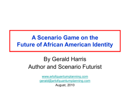 A Scenario Game of the Future of African American Identity