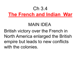 Ch 3_4 The French and Indian War