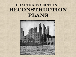 Chapter 17 Section 1 Reconstruction Plans