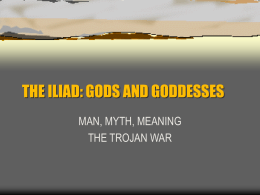 THE ILIAD: GODS AND GODDESSES
