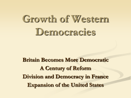 Growth of Western Democracies Britain Becomes More Democratic
