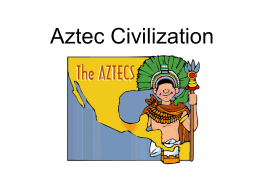 Aztec, Inca, and Maya Civilizations