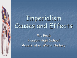 Imperialism Causes and Effects