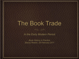 The Book Trade in the Early Modern Period