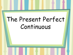 The Present Perfect Continuous updated