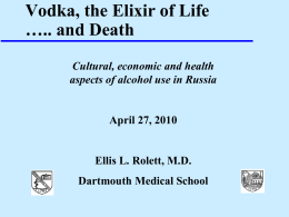 Vodka, the Elixir of Life…..and Death