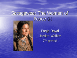 Sacagawea: The Woman of Peace