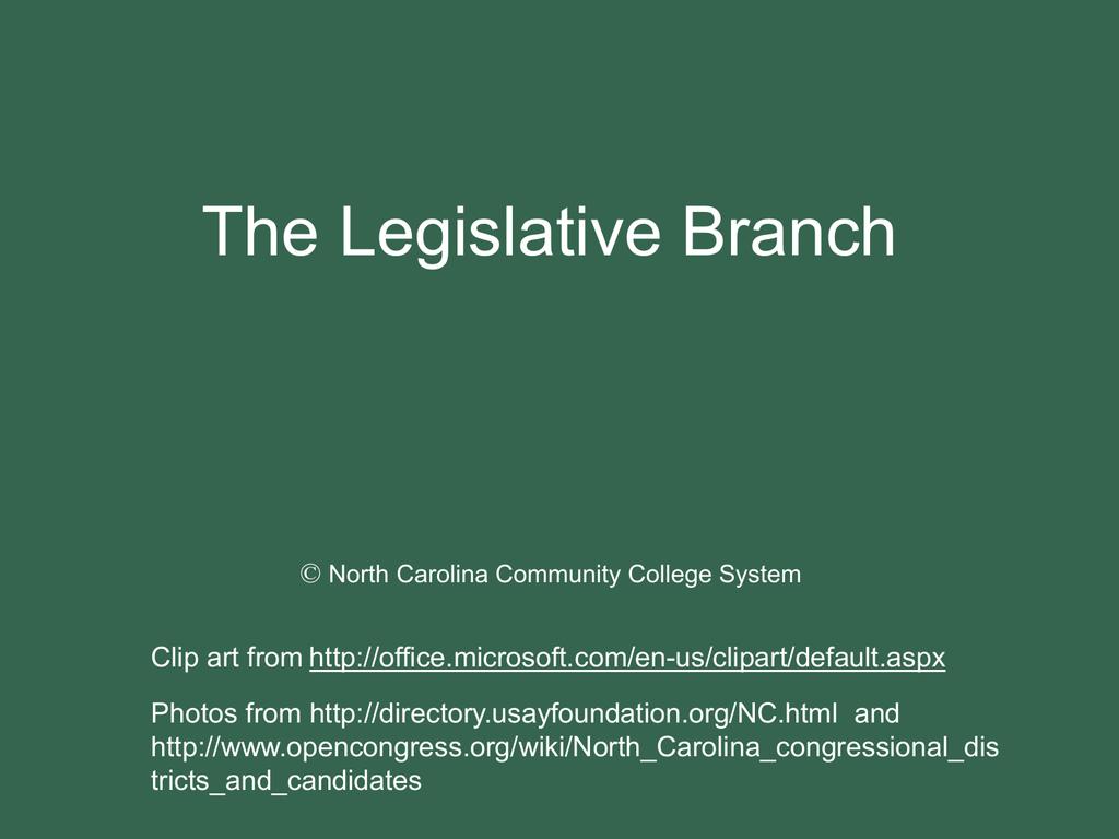 lesson 5 the legislative branch nc net