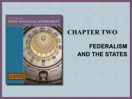 Chapter 2. Federalism and the States