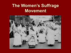 The Women`s Suffrage Movement