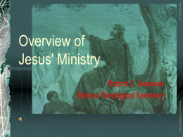 Overview of Jesus` Ministry