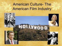 American Culture- Film (Cinema), Music and Theater