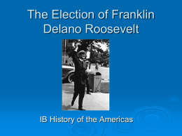The Election of Franklin Delano Roosevelt