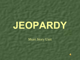 Jeopardy Short Story