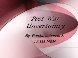 Post War Uncertainty