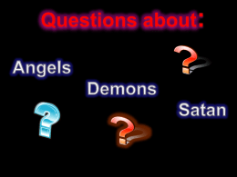 Questions about Satan and Angels