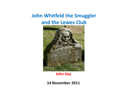"John Whitfeld the Smuggler and his Lewes ""Club"""